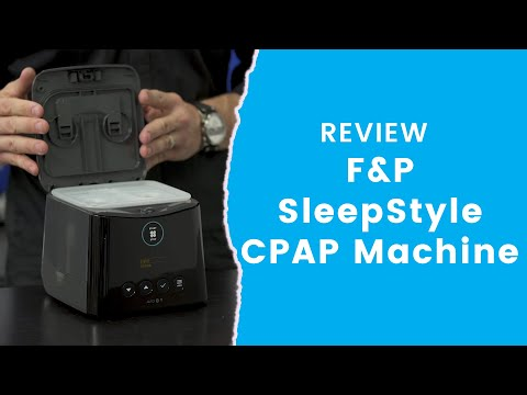 F&P SleepStyle CPAP Machine Review