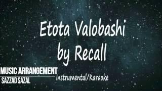 Etota Valobashi - Recall Instrumental Cover
