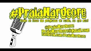 #7 Programa PraiaHardcore (w/ NOX)