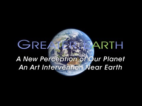Welcome to Greater Earth - A New Perception of Our Planet and Art Intervention