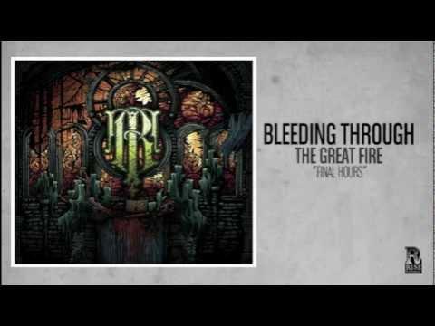Bleeding Through - Final Hours