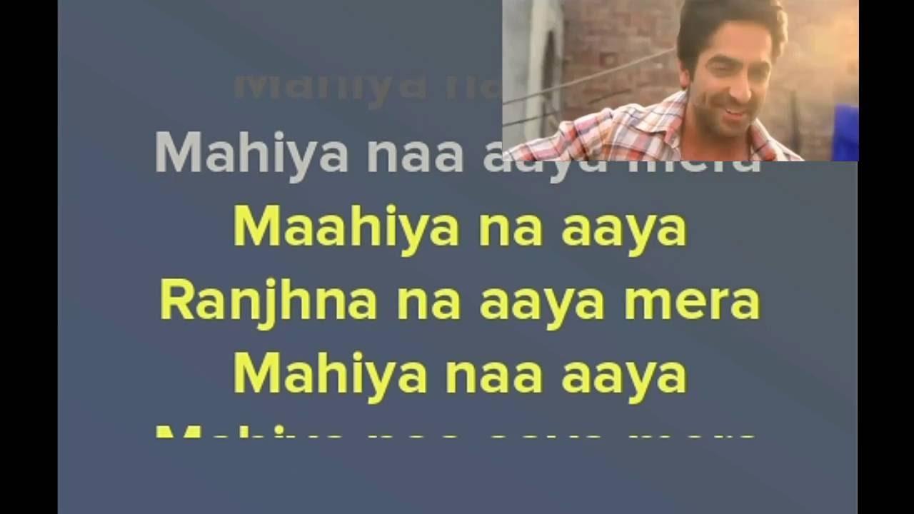 mahiya na aaya mera ranjhna na aaya song