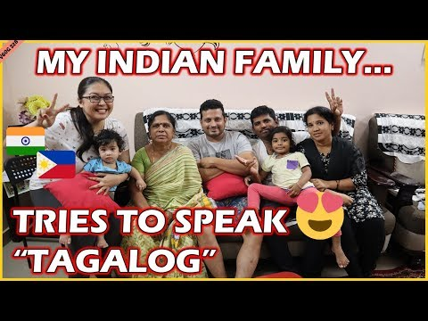 BUHAY SA INDIA: MY INDIAN FAMILY TRIES TO SPEAK TAGALOG/FILI