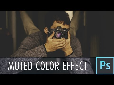 Muted Color Effect - Photoshop Tutorial
