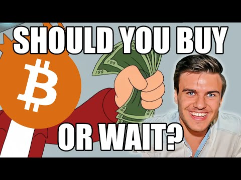 SHOULD YOU BUY BITCOIN NOW Or Wait? What Can We Expect From The Bitcoin Price