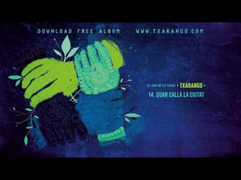 Txarango - Quan calla la ciutat (Audio Oficial)