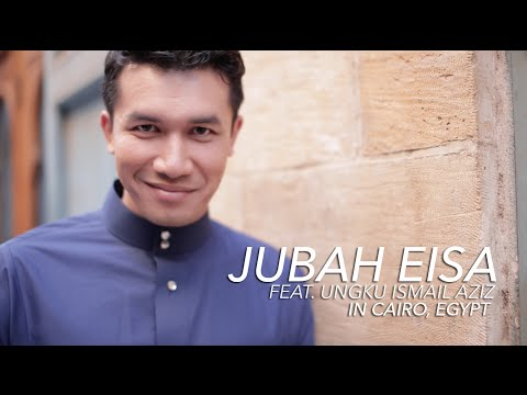 Jubah Eisa by Ezuwan Ismail feat. Ungku...