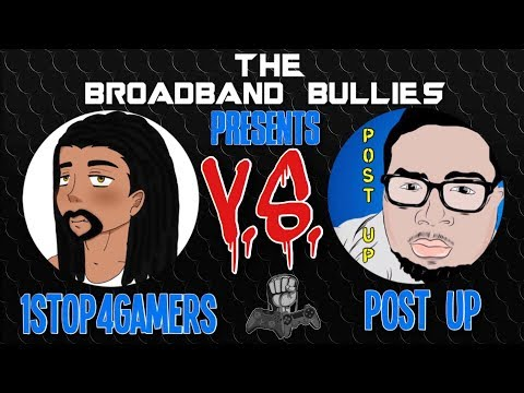 POST UP VS 1STOP 4GAMERS