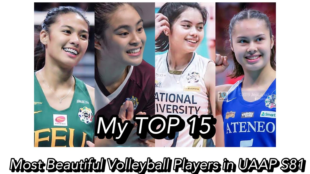 Top 15 Most Beautiful Volleyball Players In Uaap S81 Youtube