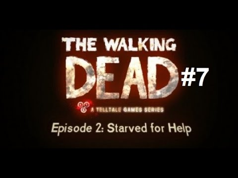 The Walking Dead: Season 1 Episode 2 'Starved For Help' PS4 Gameplay Part 7 (GoTY Edition)