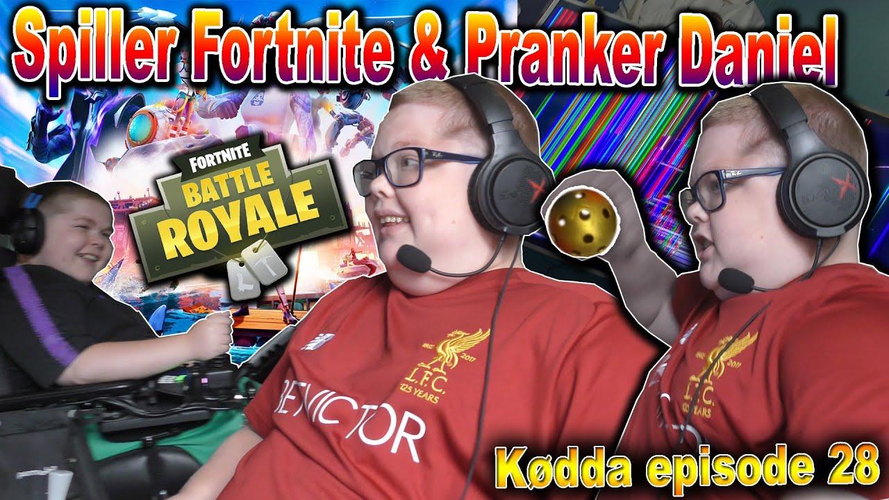 Spiller Fortnite & Pranker Daniel!? - Kødda episode 28