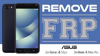 Bypass Google Account ASUS Zenfone 4 Max & Zenfone 4 Max Pro Android 7.1.1