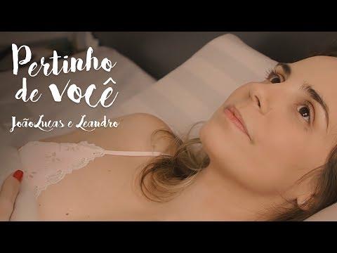 João Lucas e Leandro - Pertinho de você