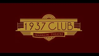 The Franklin Theatre 1937 Club