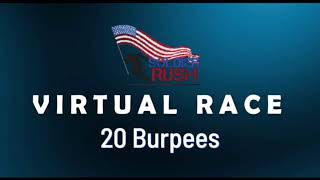 20 Burpees - Soldier Rush Virtual Race