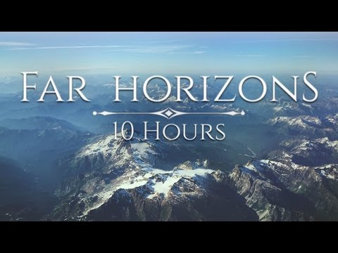 Skyrim — Far Horizons [10 Hours]