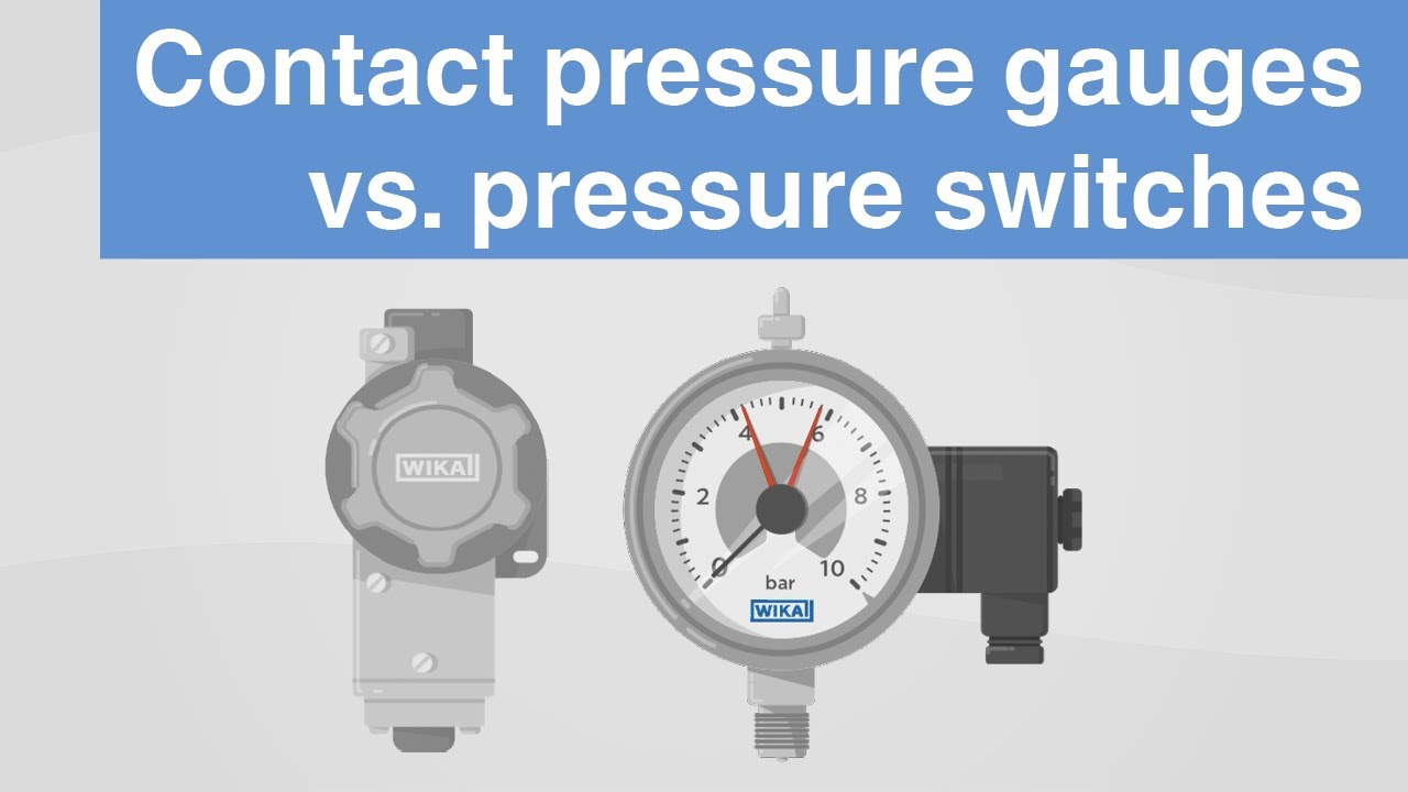 Contact pressure gauges vs. pressure switches | What are the differences?