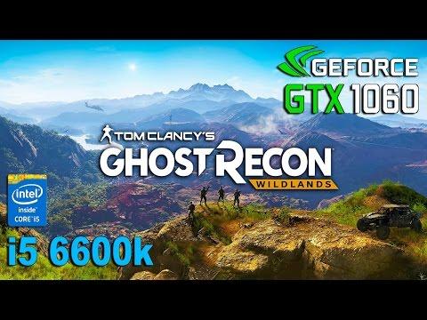 Tom Clancy's Ghost Recon Wildlands Beta : GTX 1060 - i5 6600k |