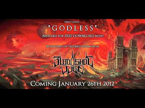 """Bloodshot Dawn - """"Godless"""" [HD] available for FREE DOWNLOAD NOW!! Debut album coming Jan 26th 2012!"""