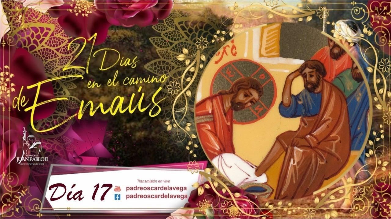 Jueves Eucaristico Santa Misa Y Santo Rosario 21 Días En El Camino De Emaús Youtube