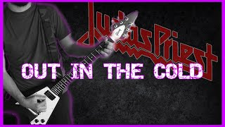 JUDAS PRIEST - Out in the cold 2 GUITAR COVER
