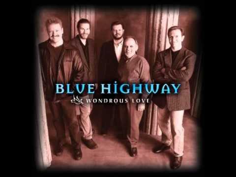 Blue Highway - Wondrous Love