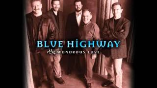 Blue Highway - Wondrous Love