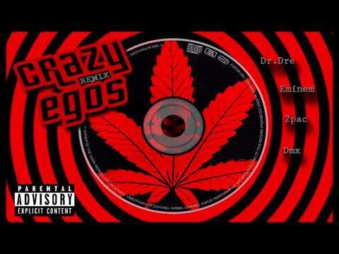 Crazy Egos - Eminem, 2pac, DMX, Dr.Dre [XISEHT REMIX]