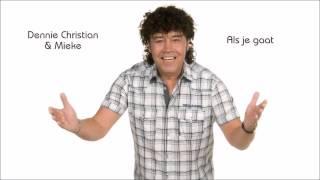 Dennie Christian & Mieke - Als Je Gaat