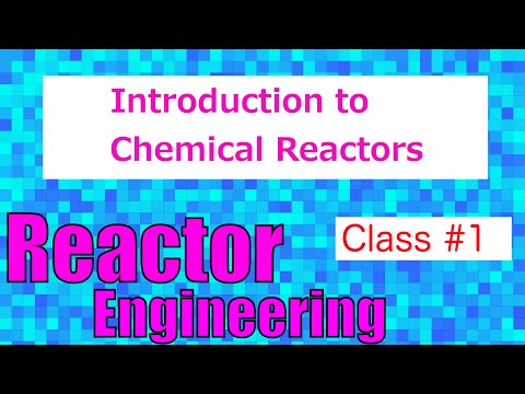 Introduction to Reactors in the Chemical Industry // Reactor