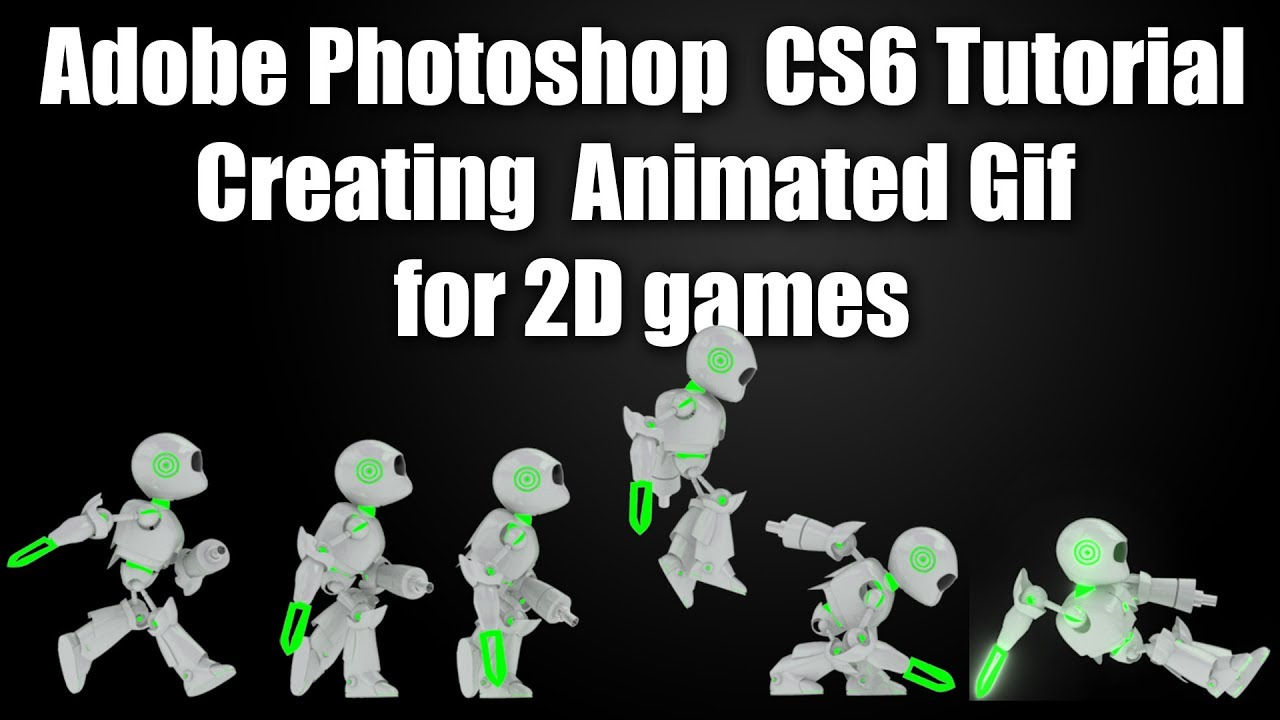 Adobe photoshop cs6 tutorial creating animated gif for 2d games adobe photoshop cs6 tutorial creating animated gif for 2d games negle Gallery