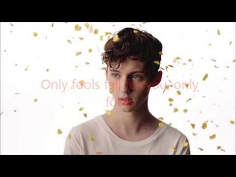 Troye Sivan - Fools Lyrics Video