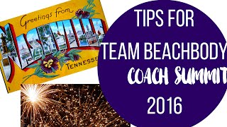 Team Beachbody Coach Summit Tips 2016