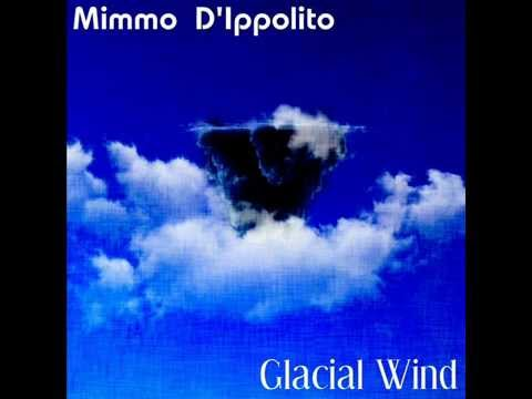 Mimmo D'ippolito - Glacial Wind (Ep) (Hortus Conclusus Records)