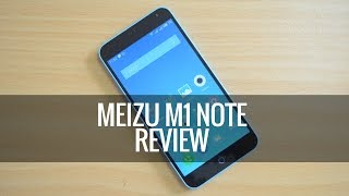 Meizu M1 Note Review (India)