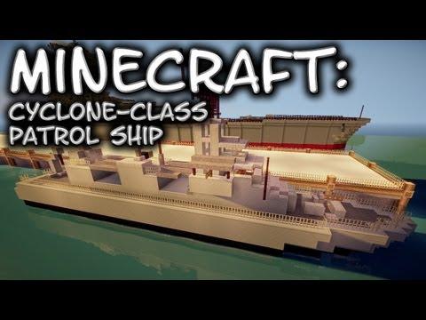 Minecraft: Cyclone-Class Patrol Ship