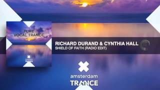 Richard Durand & Cynthia Hall - Shield Of Faith (Radio Edit)