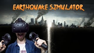HOW TO SURVIVE AN EARTHQUAKE!   VR Earthquake Simulator - HTC Vive Gameplay