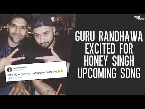 Guru Randhawa Showing Excitement For Yo Yo Honey Singh Upcoming Song | Latest Hindi News 2018