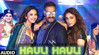 Hauli Hauli Song | De De Pyaar De | Neha Kakkar, Garry Sandhu | Ajay D, Tabu, Rakul | Tanishk Bagchi mp3 song download