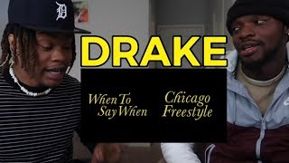 DRAKE USED EMINEM FLOW 🐐 | Drake - When To Say When & Chicago Freestyle (REACTION)