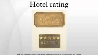 Hotel rating(Hotel ratings are often used to classify hotels according to their quality. The development of the concept of hotel rating and its associated definitions display ..., 2014-08-16T05:00:10.000Z)