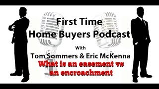 What Is An Easement Vs An Encroachment?