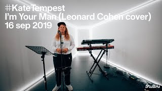 The Tunnel — Kate Tempest - I'm Your Man (Leonard Cohen cover) (live)