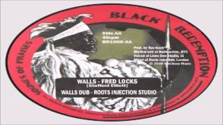 Fred Locks-Walls + Roots Injection Studio-Walls Dub (Black Redemption)