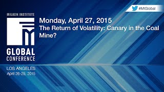 The Return of Volatility: Canary in the Coal Mine?