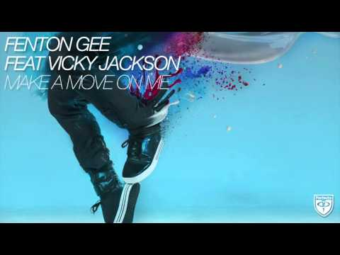 Fenton Gee feat. Vicky Jackson - Make A Move On Me