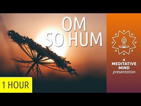 Om So Hum   Mantra Meditation