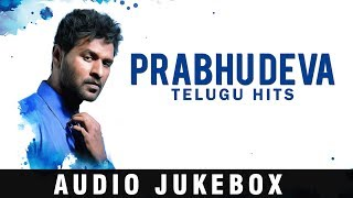 Prabhu Deva Telugu Hits |  All Time Super Hit songs | Telugu Jukevox