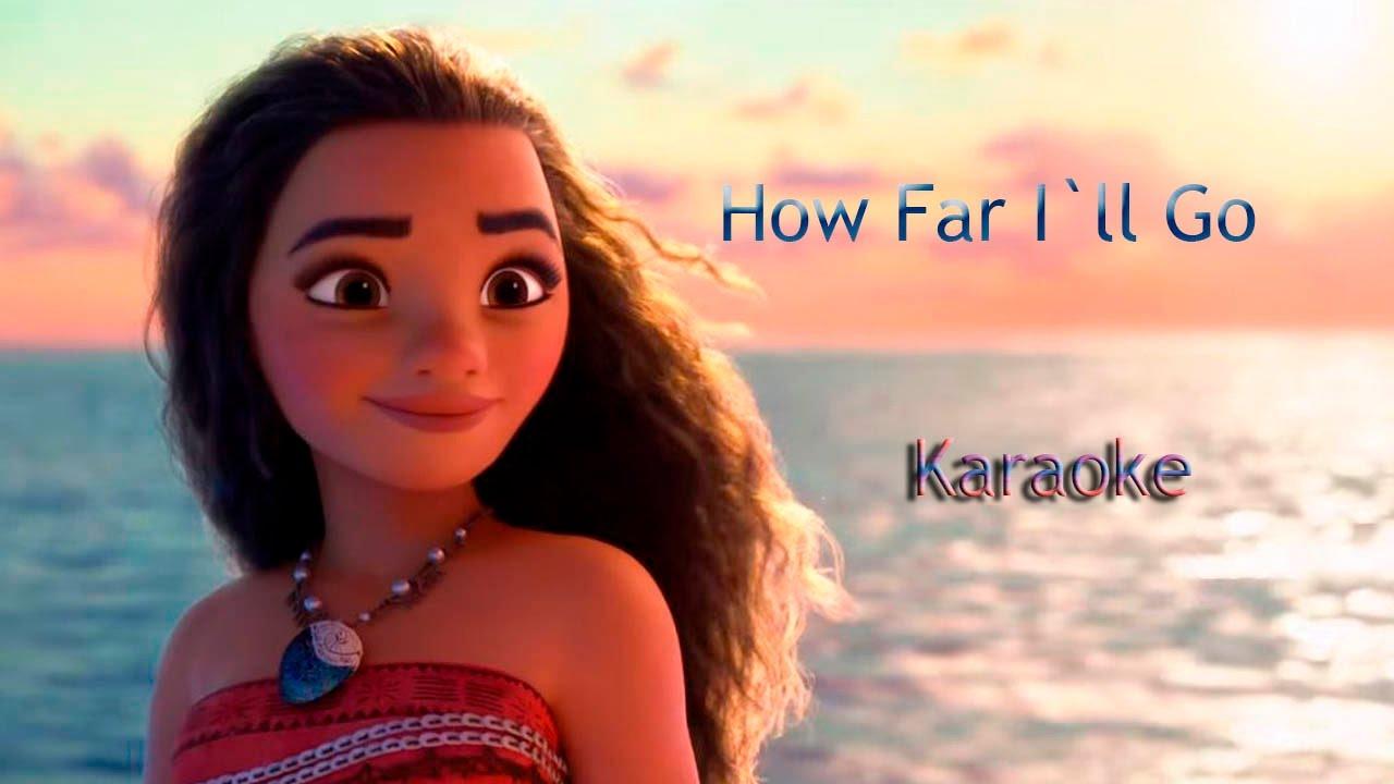 How Far I`ll Go - Karaoke - YouTube